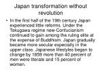 japan transformation without revolution