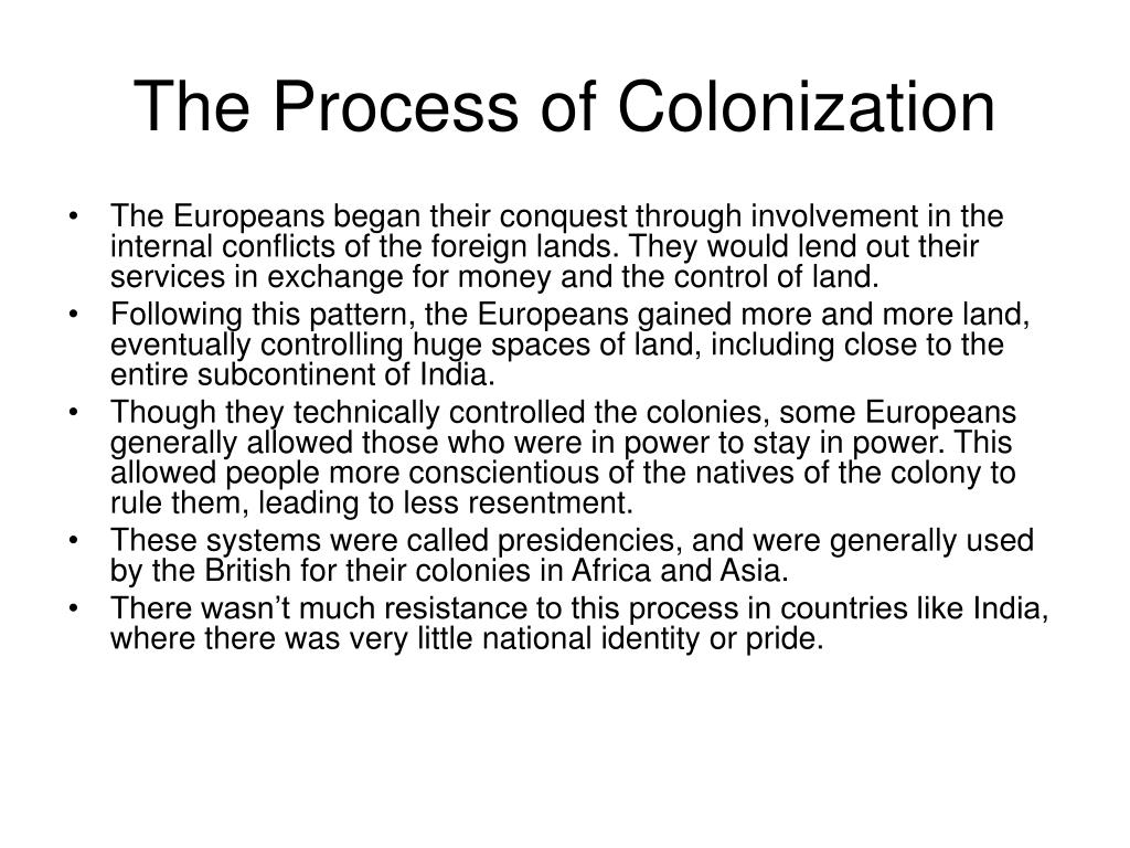 The Process of Colonization