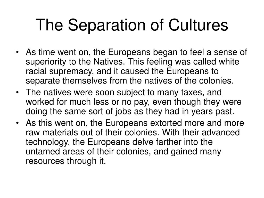 The Separation of Cultures