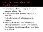 infec es na cavidade oral candidose oral