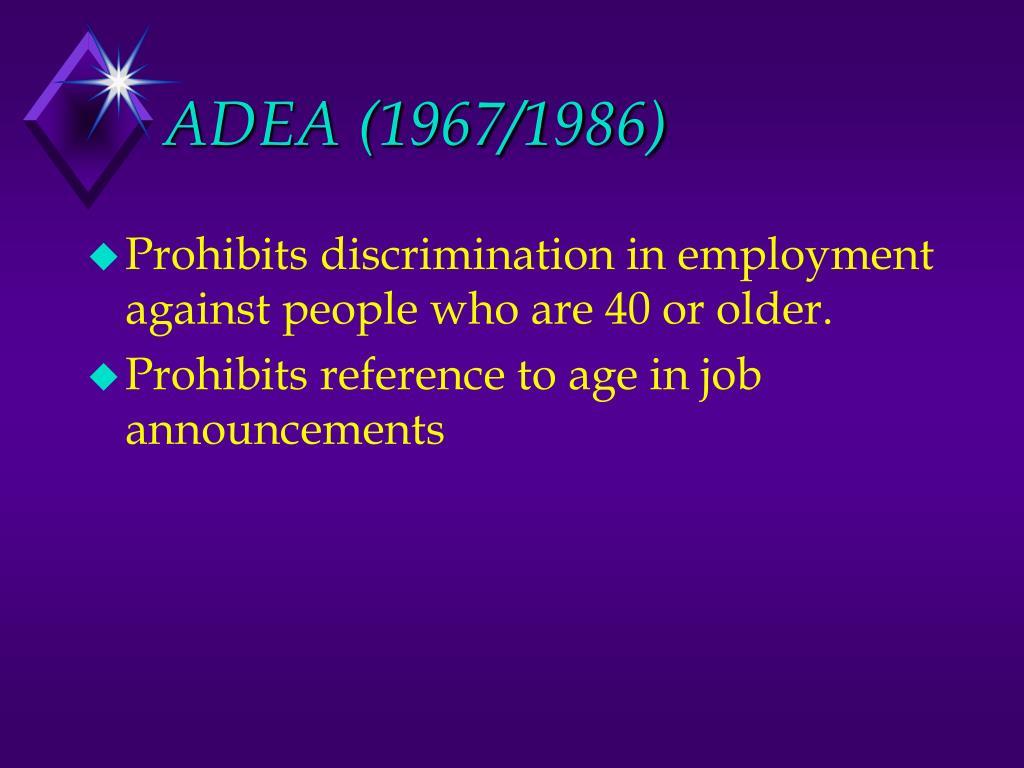 ADEA (1967/1986)
