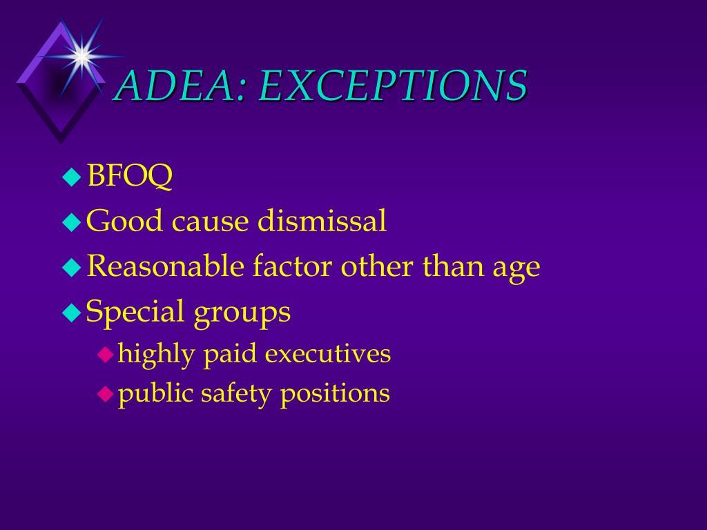 ADEA: EXCEPTIONS