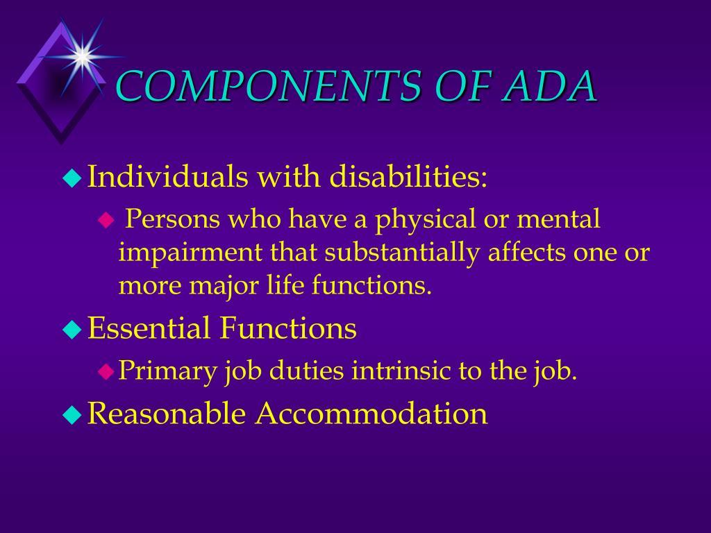 COMPONENTS OF ADA