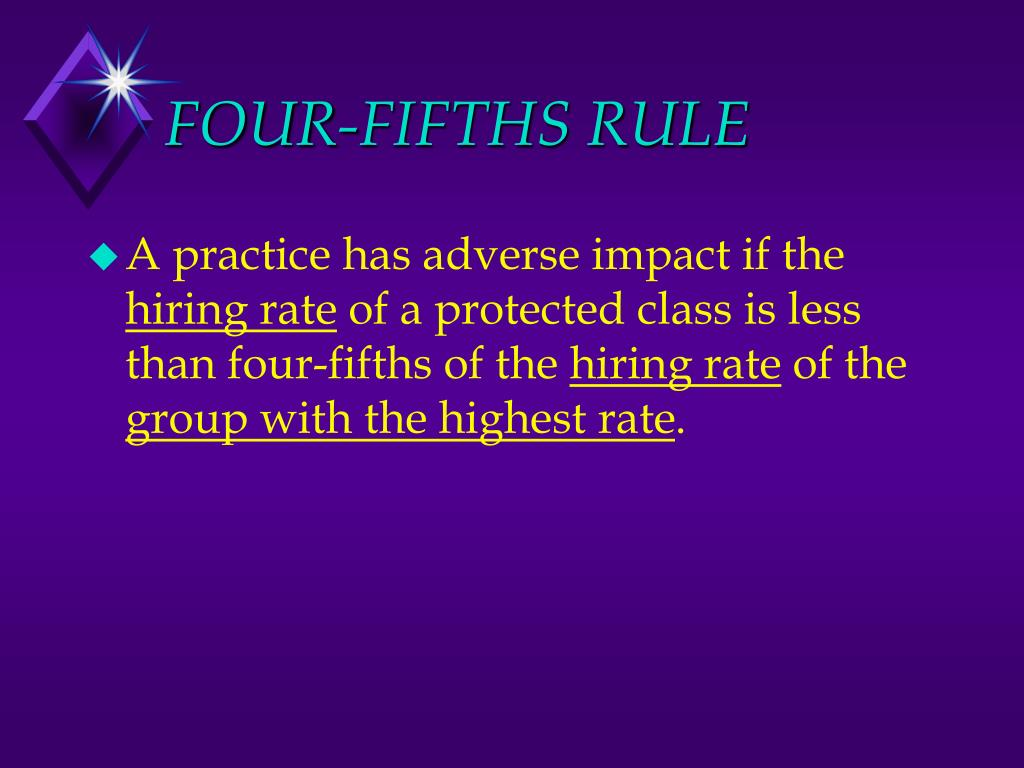 FOUR-FIFTHS RULE