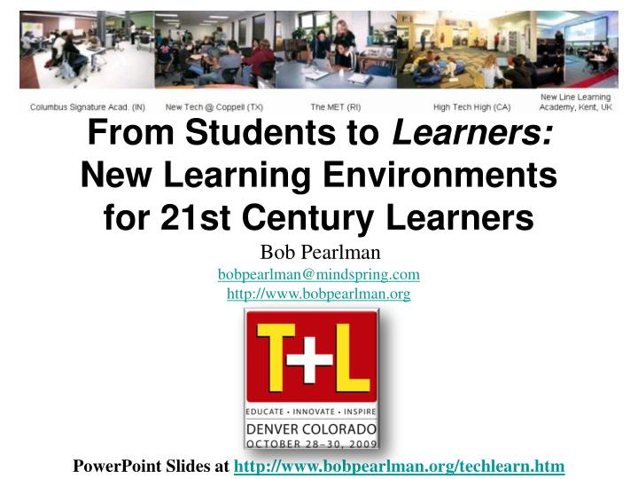 From students to learners new learning environments for 21st century learners