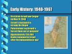 early history 1948 1967