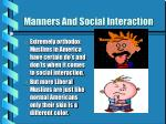 manners and social interaction
