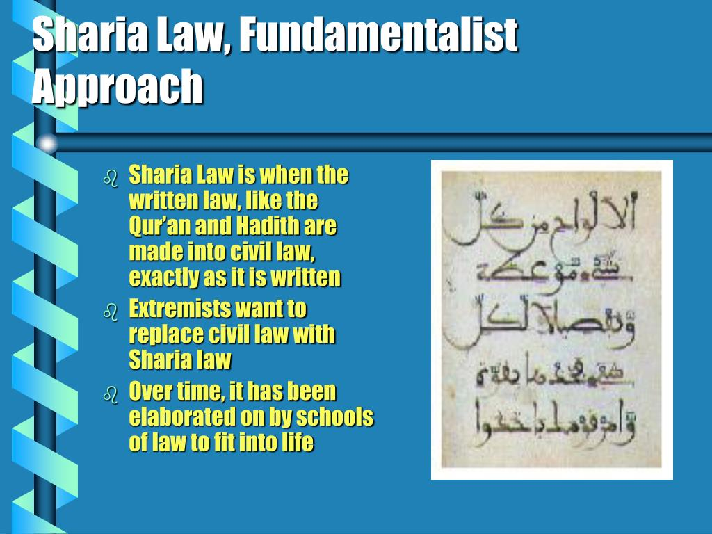 Sharia Law, Fundamentalist Approach