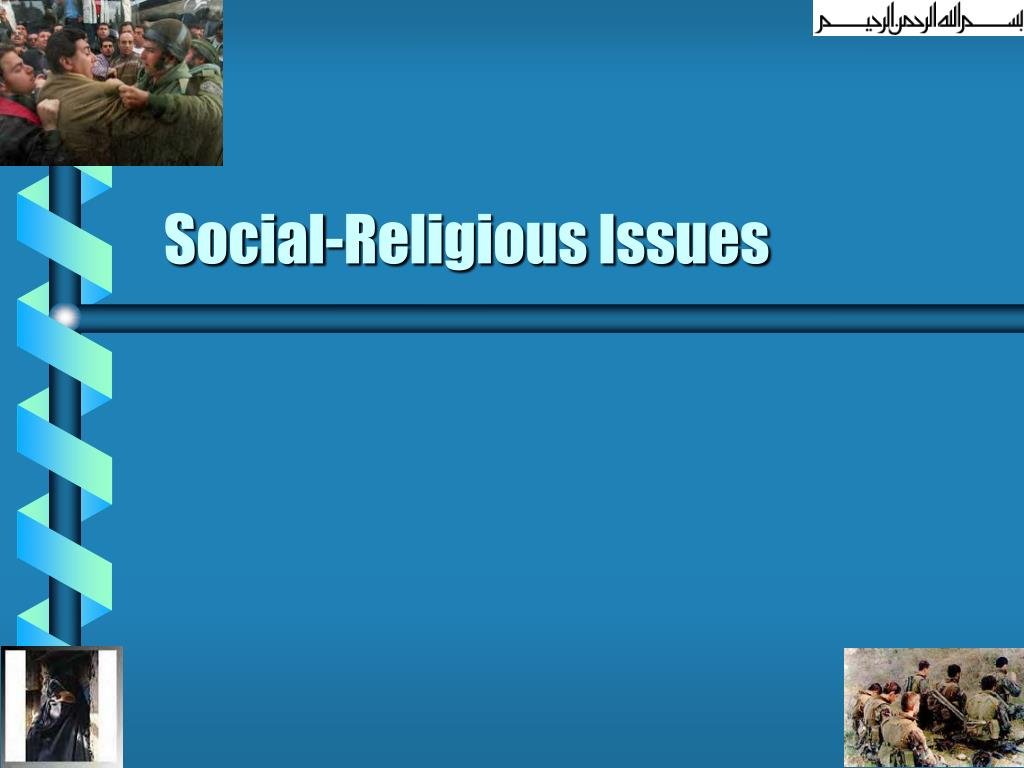 social religious issues l.