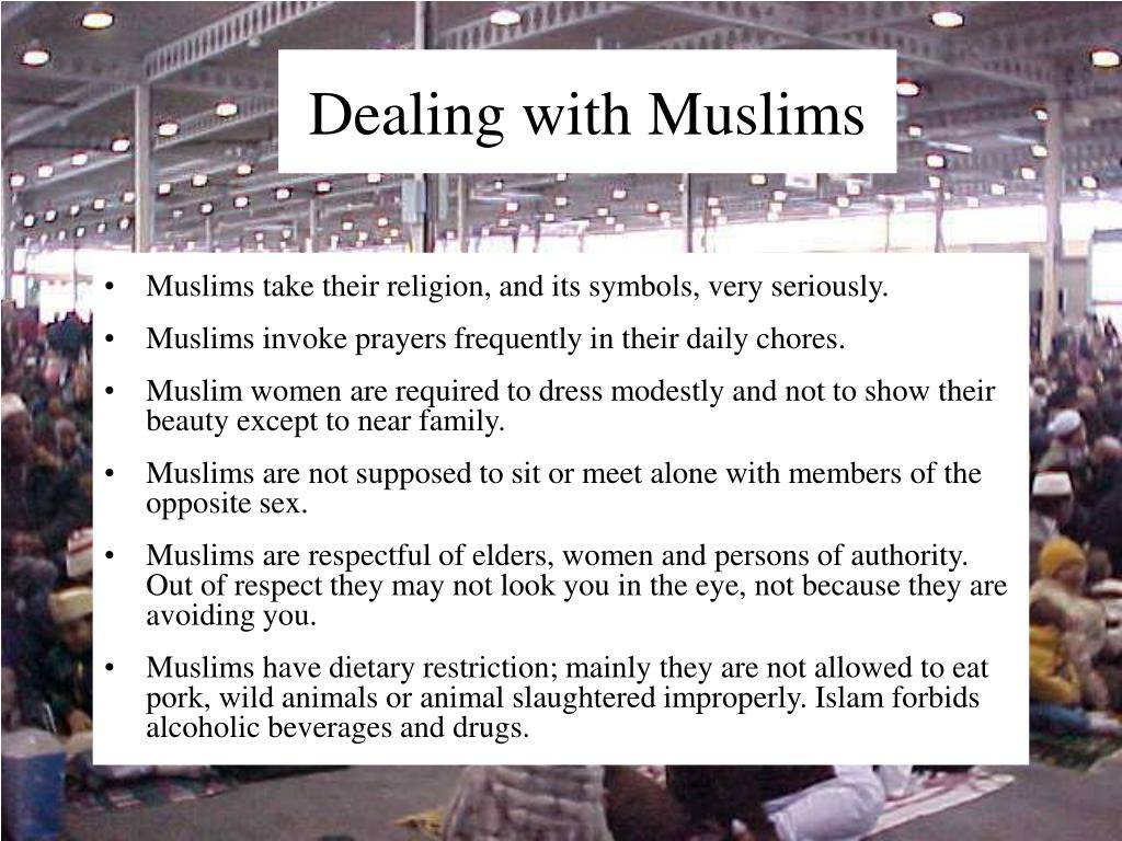 Muslims take their religion, and its symbols, very seriously.