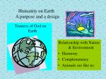 humanity on earth a purpose and a design