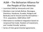 alba the bolivarian alliance for the people of our america
