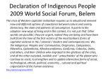 declaration of indigenous people 2009 world social forum belem