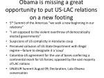 obama is missing a great opportunity to put us lac relations on a new footing