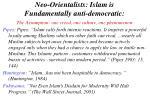neo orientalists islam is fundamentally anti democratic