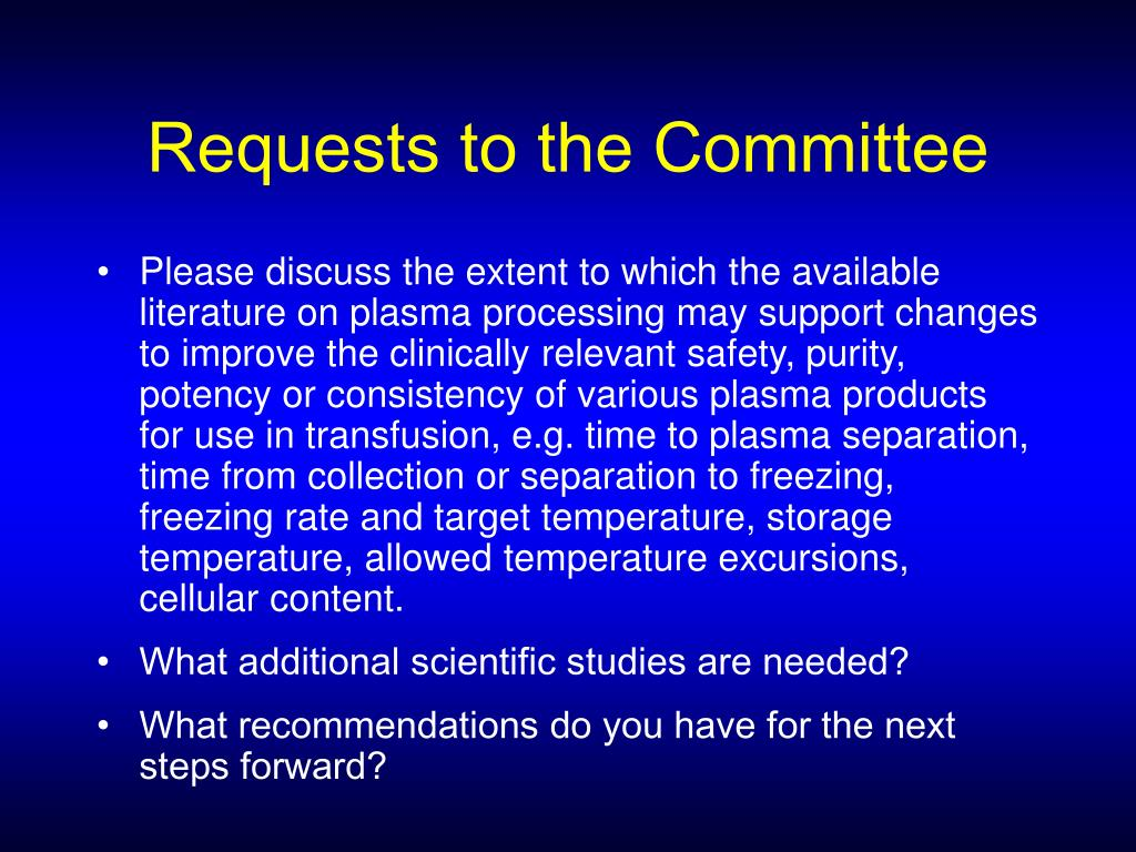 Requests to the Committee
