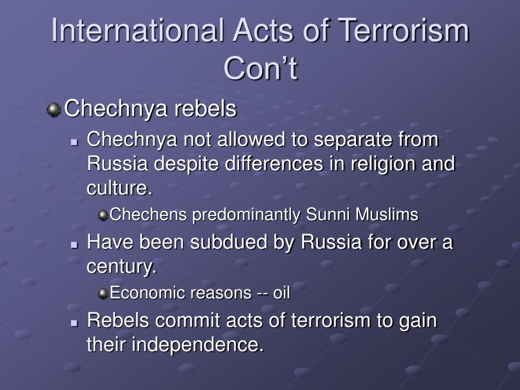 International Acts of Terrorism Con't