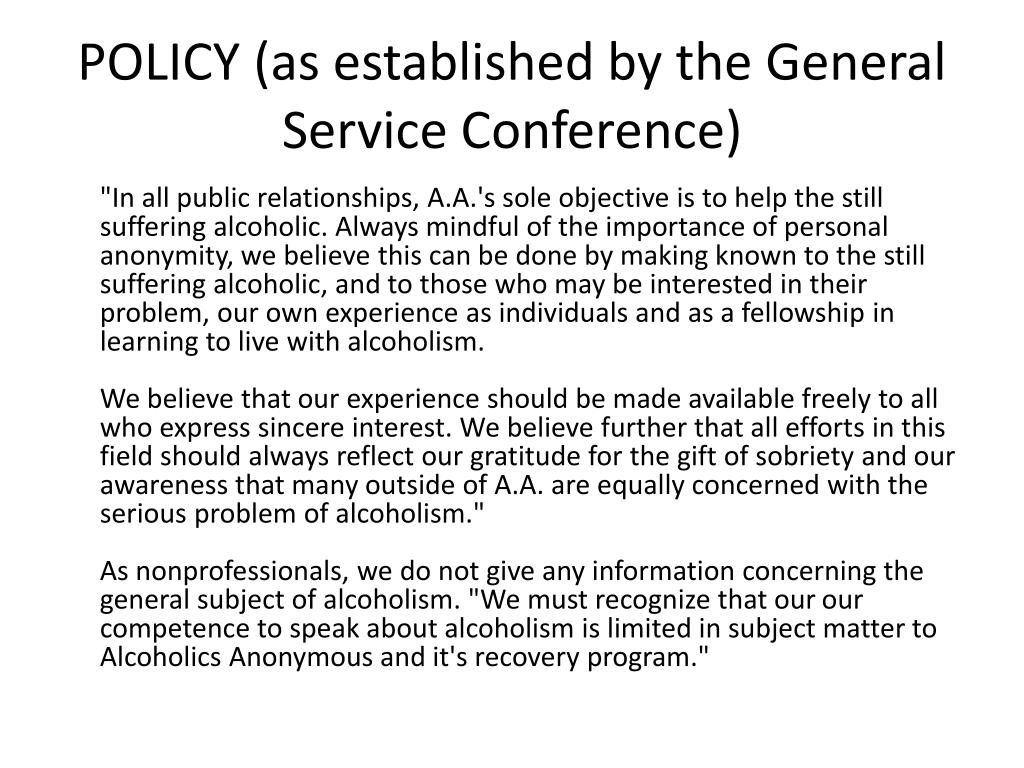 POLICY (as established by the General Service Conference)