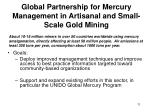global partnership for mercury management in artisanal and small scale gold mining