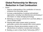 global partnership for mercury reduction in coal combustion