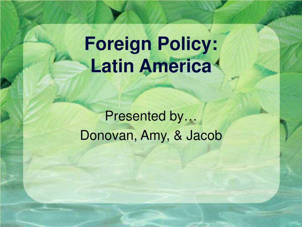foreign policy latin america l.