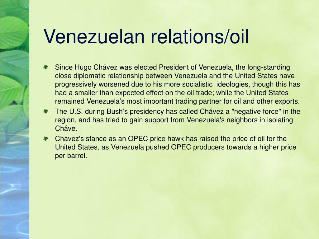 Venezuelan relations/oil