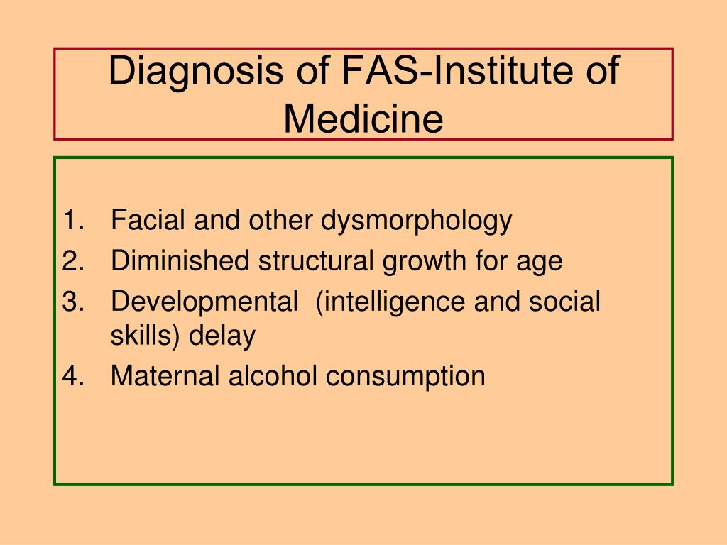 Diagnosis of FAS-Institute of Medicine