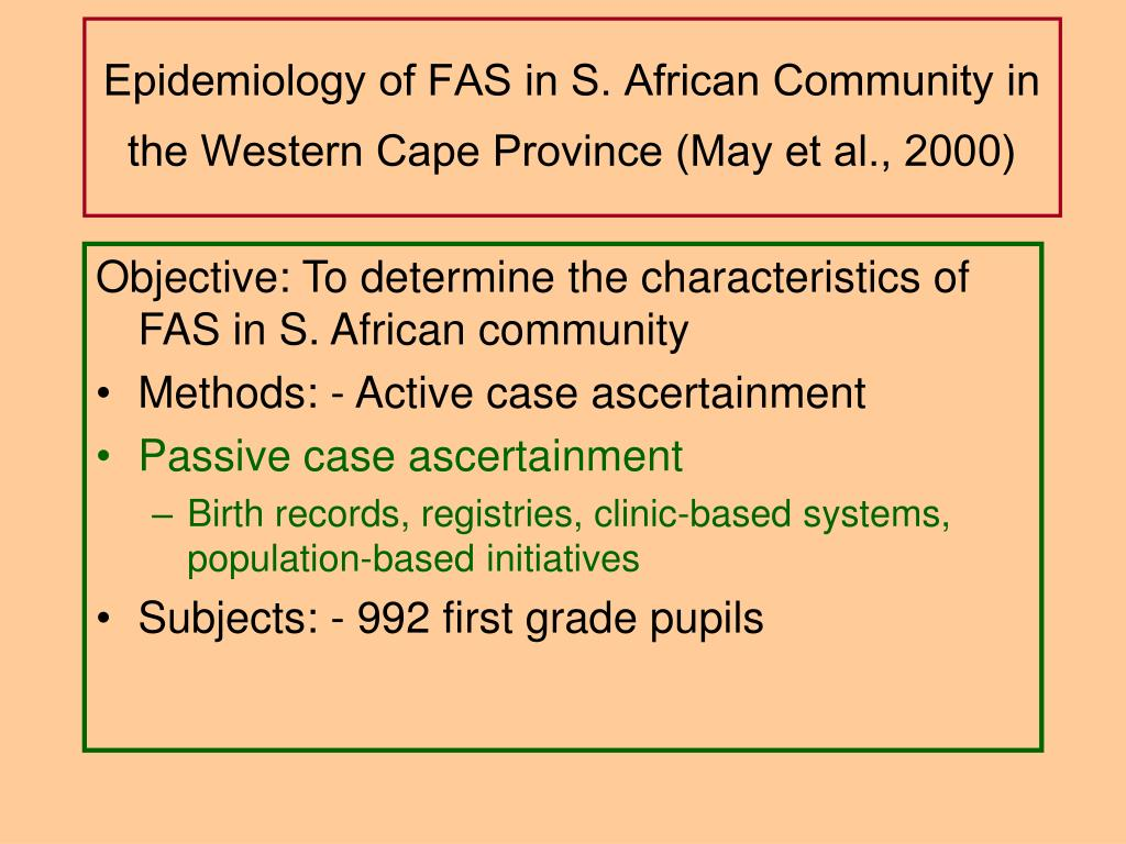 Epidemiology of FAS in S. African Community in the Western Cape Province (May et al., 2000)