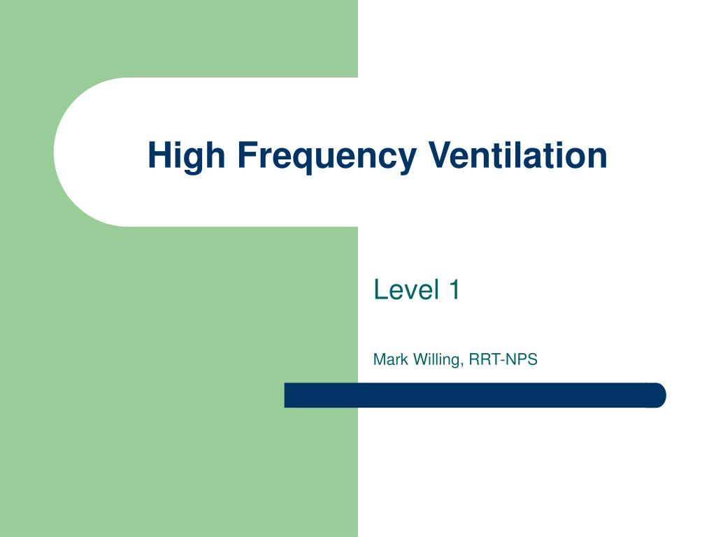 high frequency ventilation l.