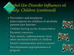 alcohol use disorder influences on family children continued30