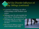 alcohol use disorder influences on family siblings continued