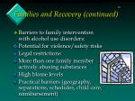 families and recovery continued45