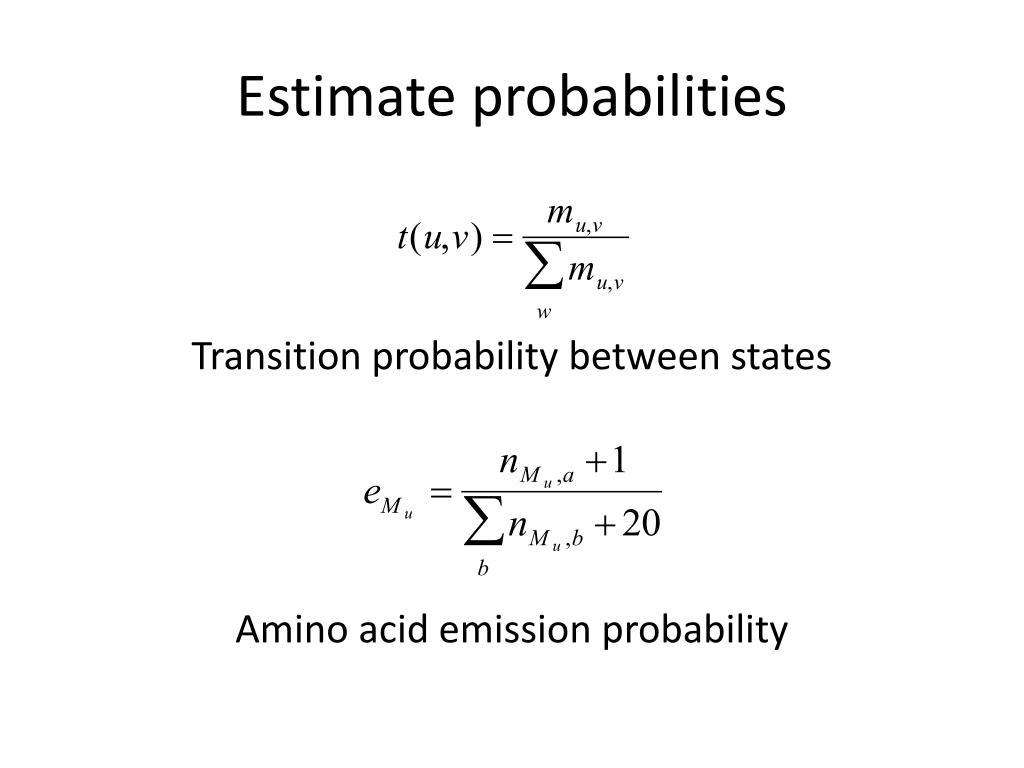 Estimate probabilities