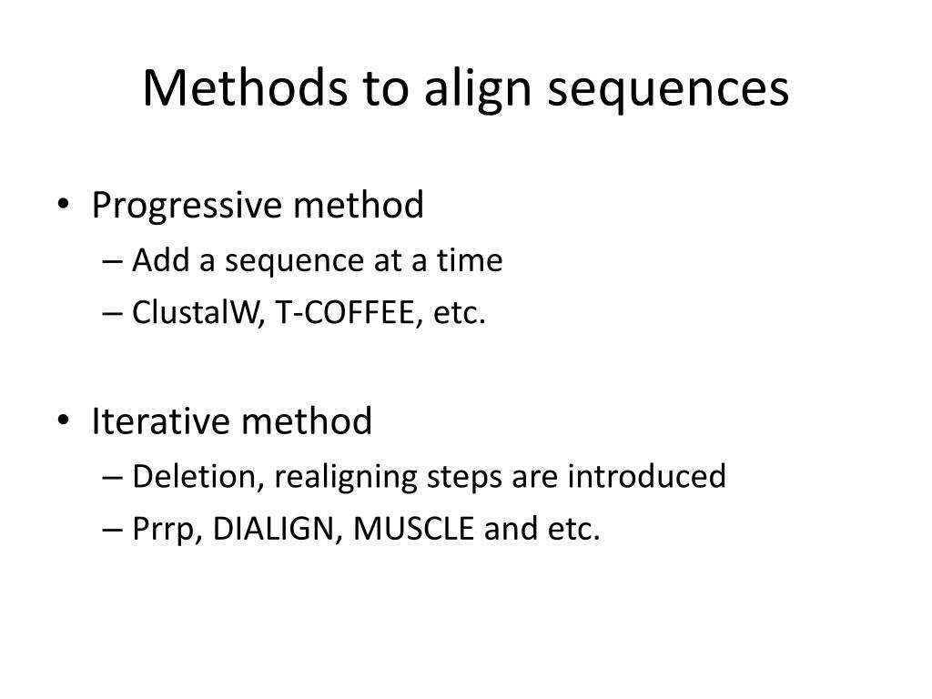 Methods to align sequences