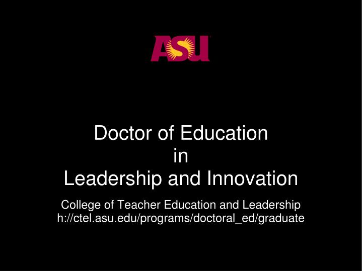 Doctor of education in leadership and innovation