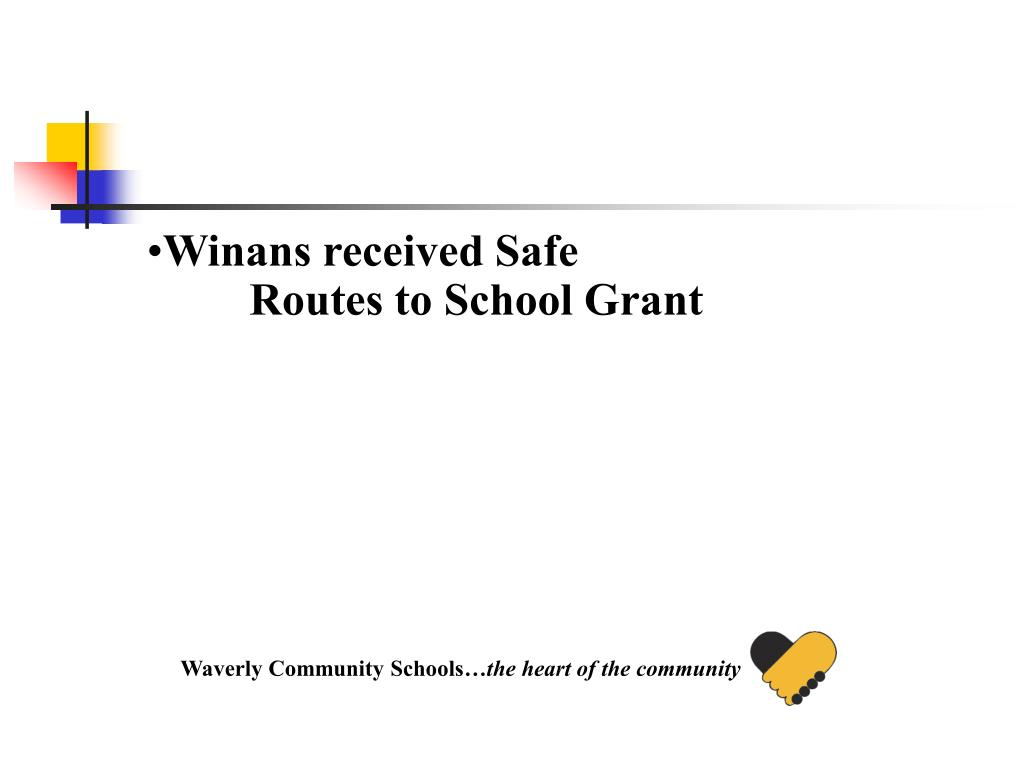 Winans received Safe Routes to School Grant