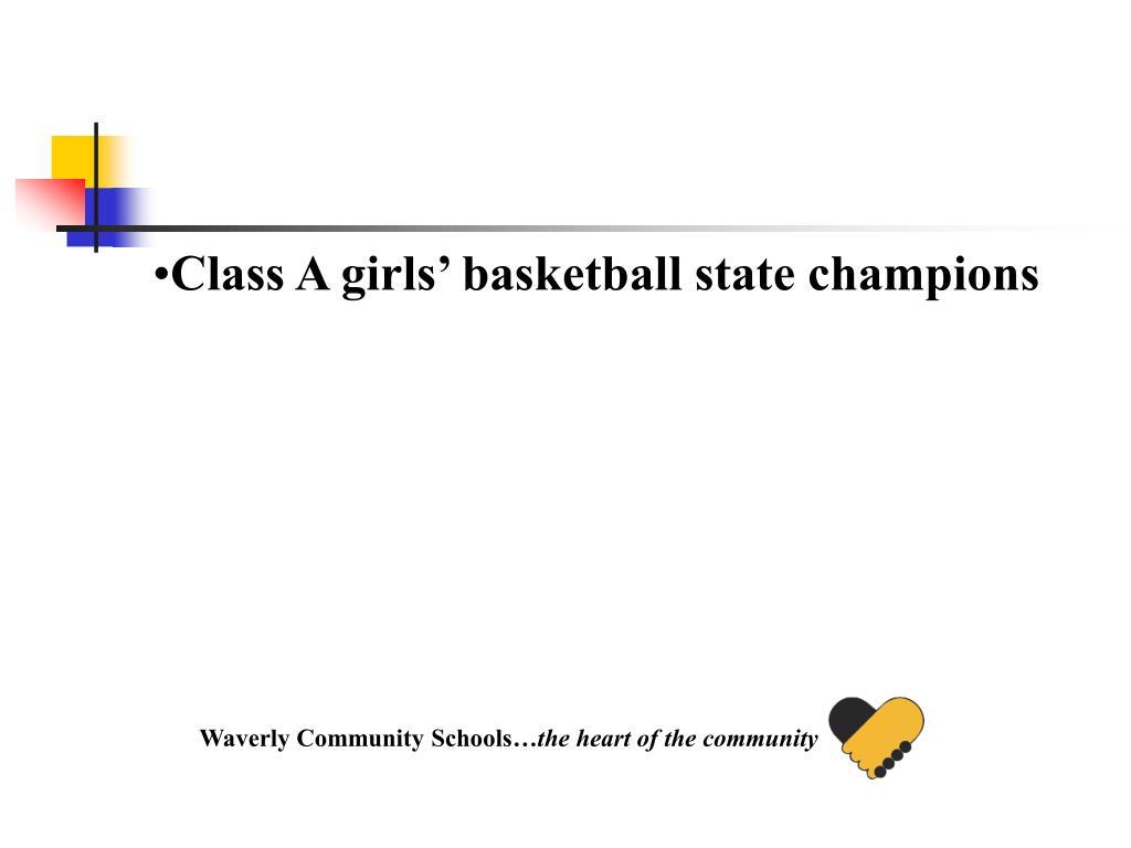 Class A girls' basketball state champions
