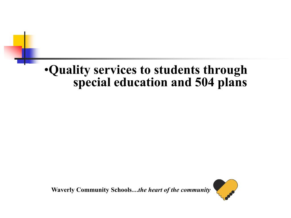 Quality services to students through special education and 504 plans