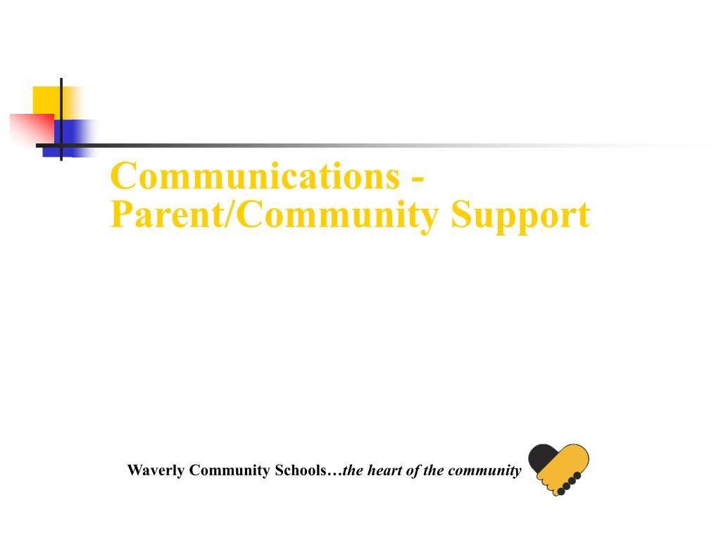 Communications - Parent/Community Support