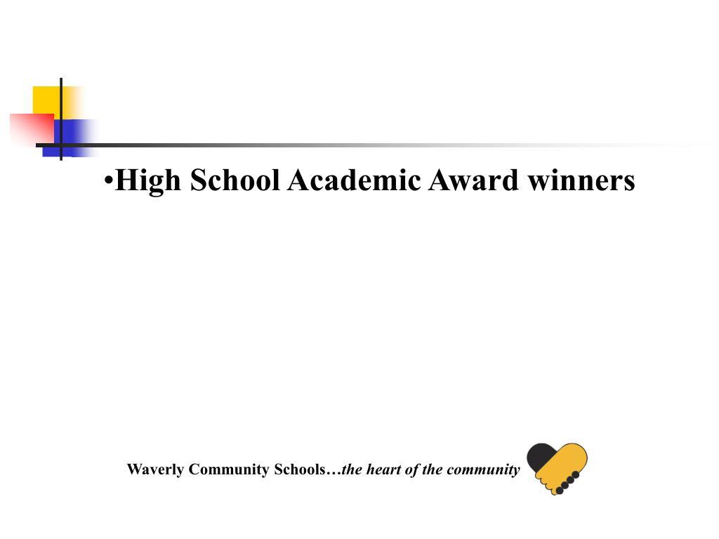 High School Academic Award winners