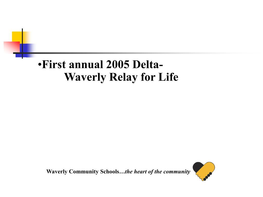 First annual 2005 Delta-Waverly Relay for Life