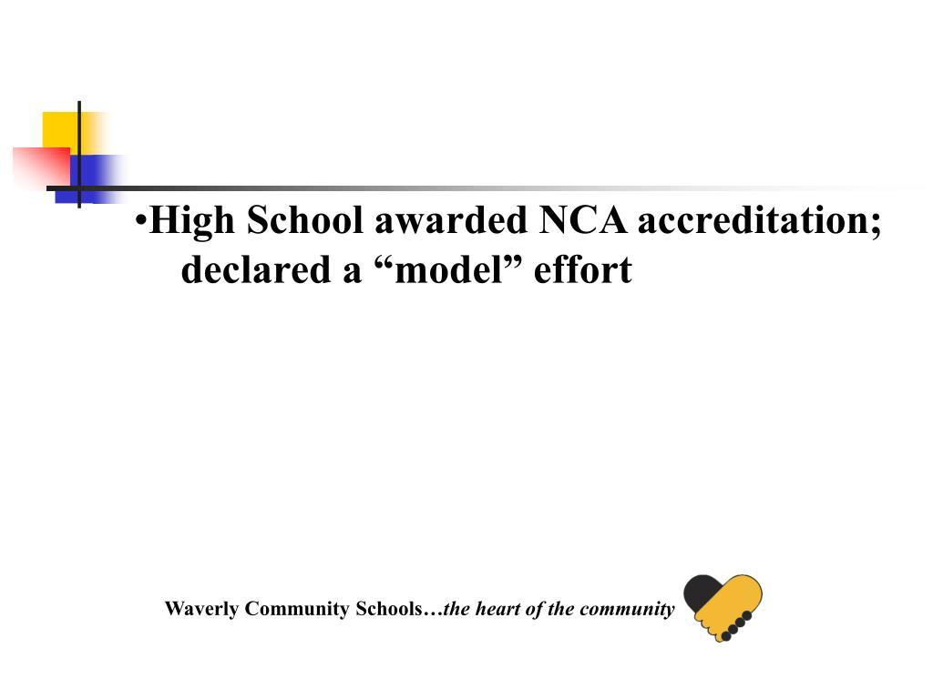 High School awarded NCA accreditation;