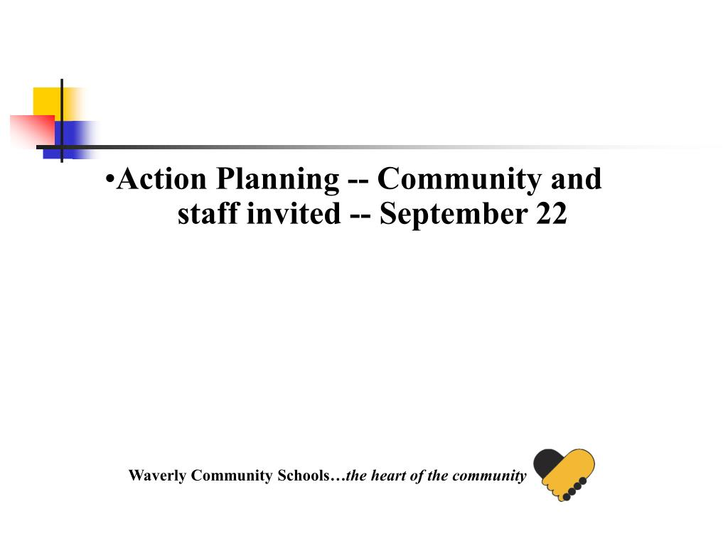 Action Planning -- Community and staff invited -- September 22