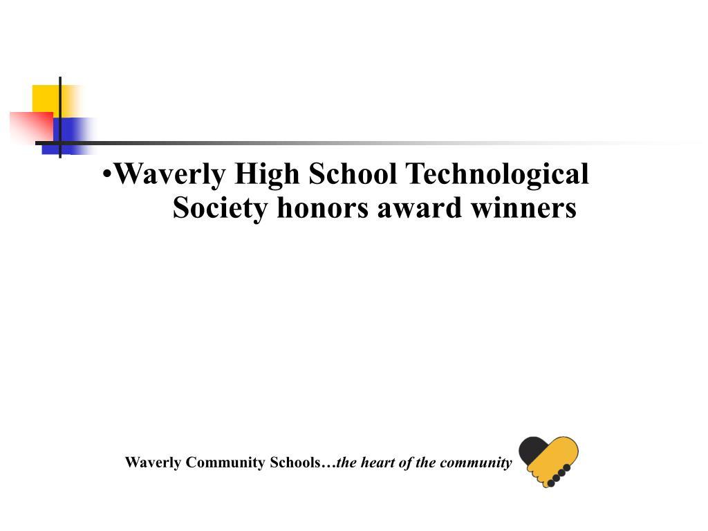 Waverly High School Technological Society honors award winners