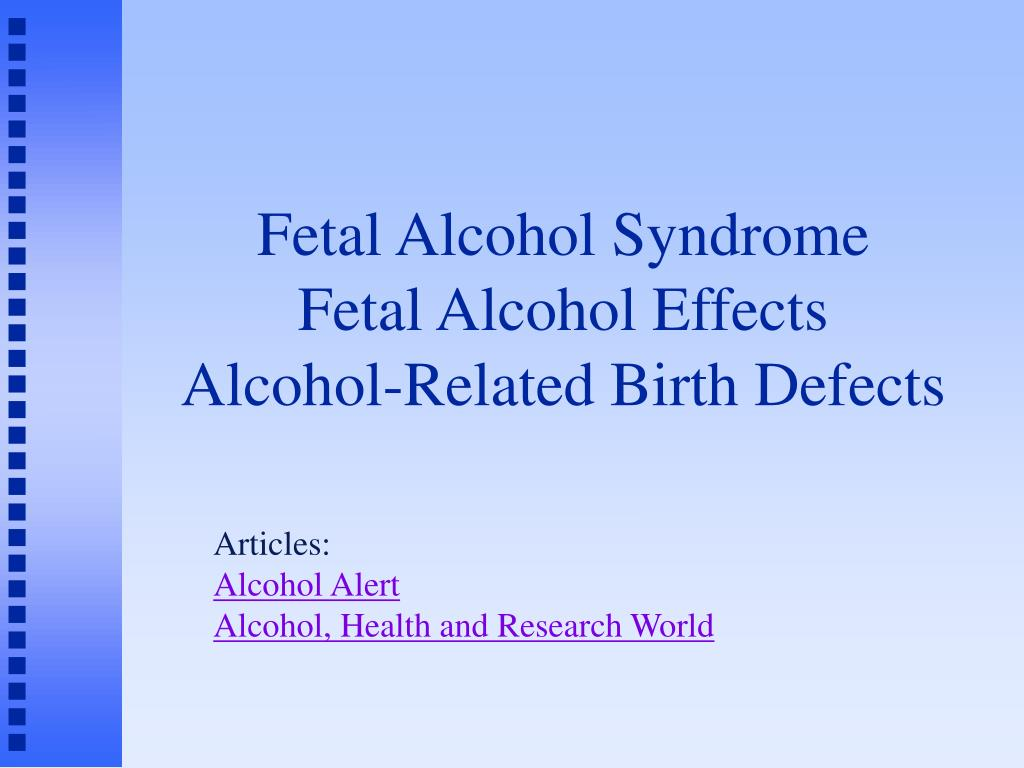 fetal alcohol syndrome fetal alcohol effects alcohol related birth defects l.