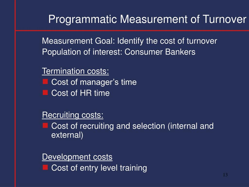 Programmatic Measurement of Turnover
