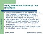 using bulleted and numbered lists continued