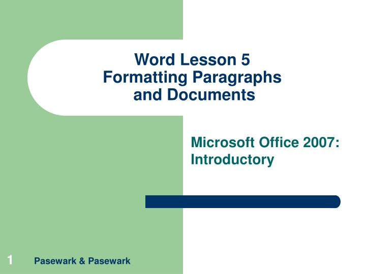 word lesson 5 formatting paragraphs and documents n.
