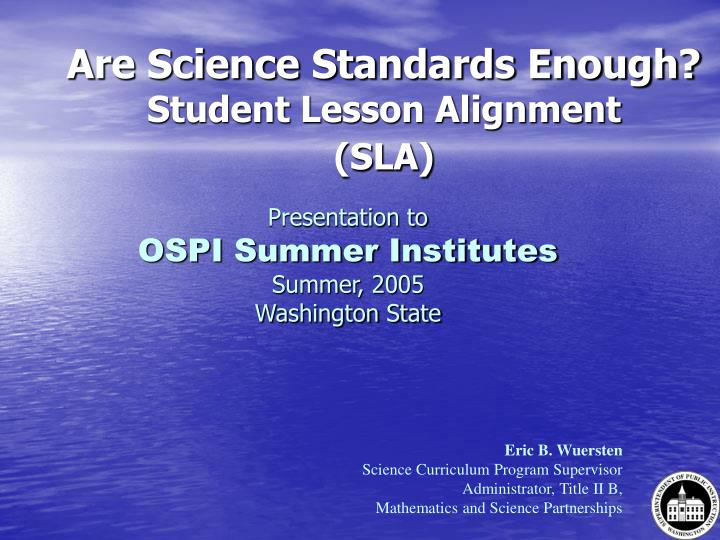 Are science standards enough student lesson alignment sla