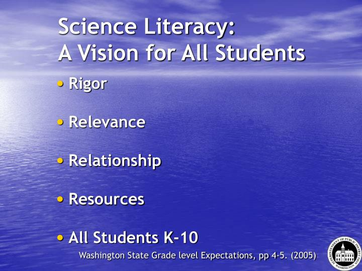 Science Literacy: